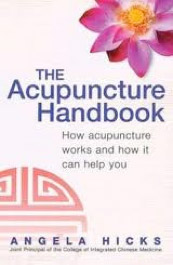 The Acupuncture Handbook by Angela Hicks